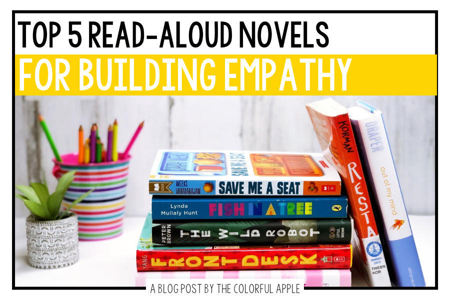 Read-aloud novels to build empathy in the classroom.