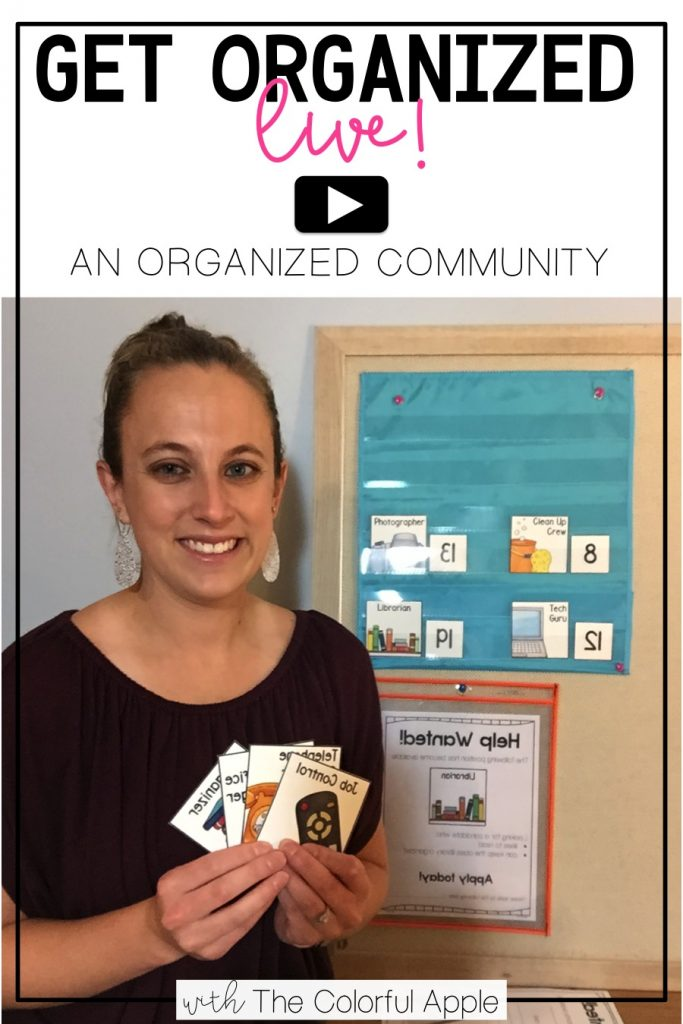 Get Organized Live! Create an organized community in your elementary classroom with student jobs.