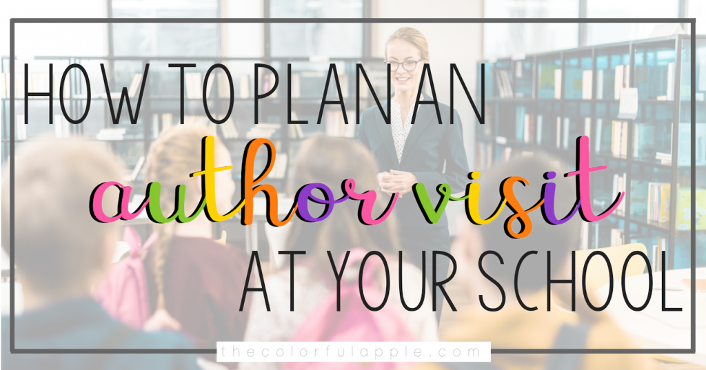 Having an author come speak at your school can be an amazing experience for your students!  Here are some tips to make sure it runs smoothly!