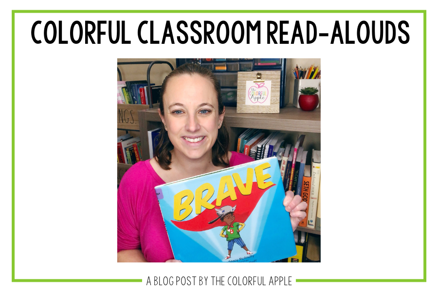 Read aloud Brave by Stacy McAnulty!  A great message for students about showing courage and helping others.