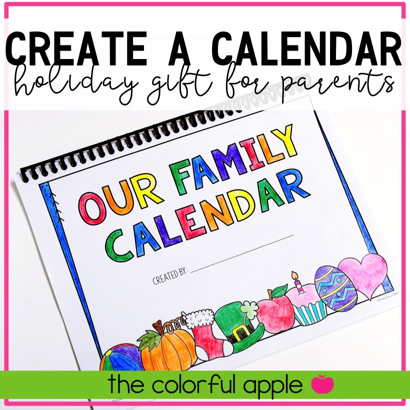 Christmas Gift Idea For Parents Family Calendar The Colorful Apple