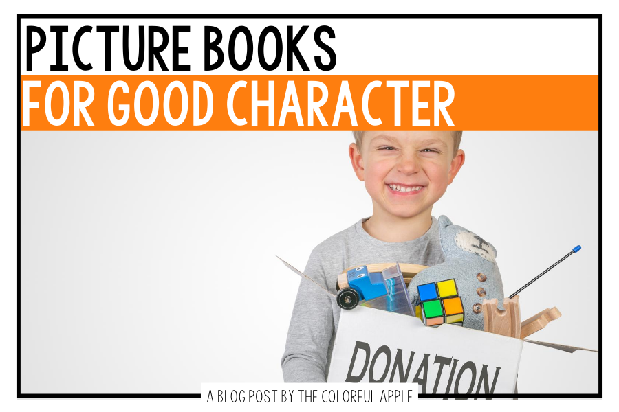A list of picture books about character for kids. Great books to use as read alouds to teach Social Emotional Learning in the classroom!