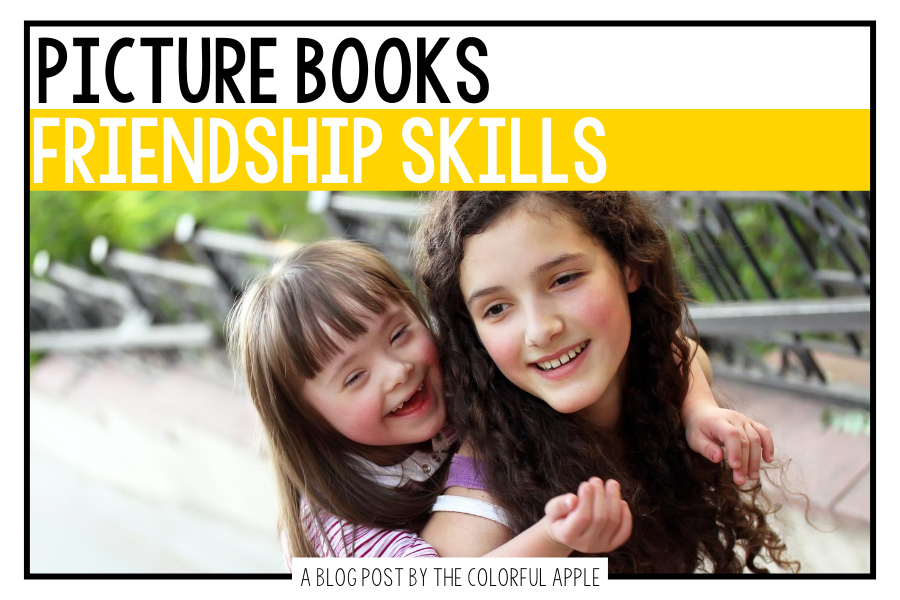 A list of picture books about friendship skills for kids.  Great books to use as read alouds in the classroom!