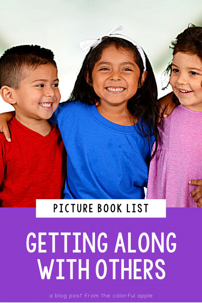 A full list of picture books for getting along with others! These make great read alouds for the elementary classroom.