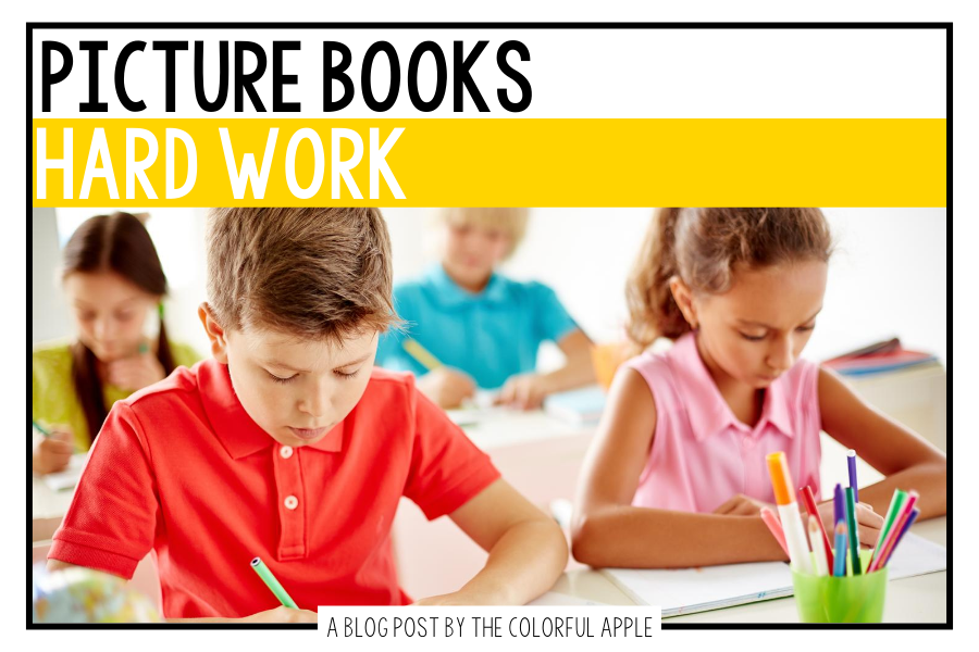 A list of picture books about hard work for kids. Great books to use as read alouds to teach SEL skills in the elementary classroom!