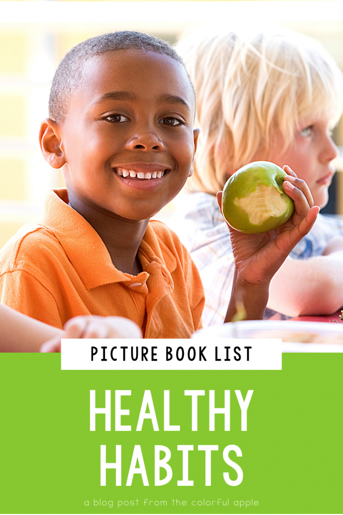 A list of picture books about healthy habits for your elementary classroom! Teach students important SEL skills with read-aloud books.