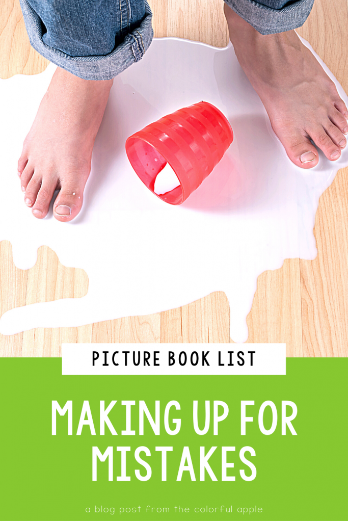 Here is a full list of picture books about making up for mistakes for kids. These books make great read alouds for the classroom!