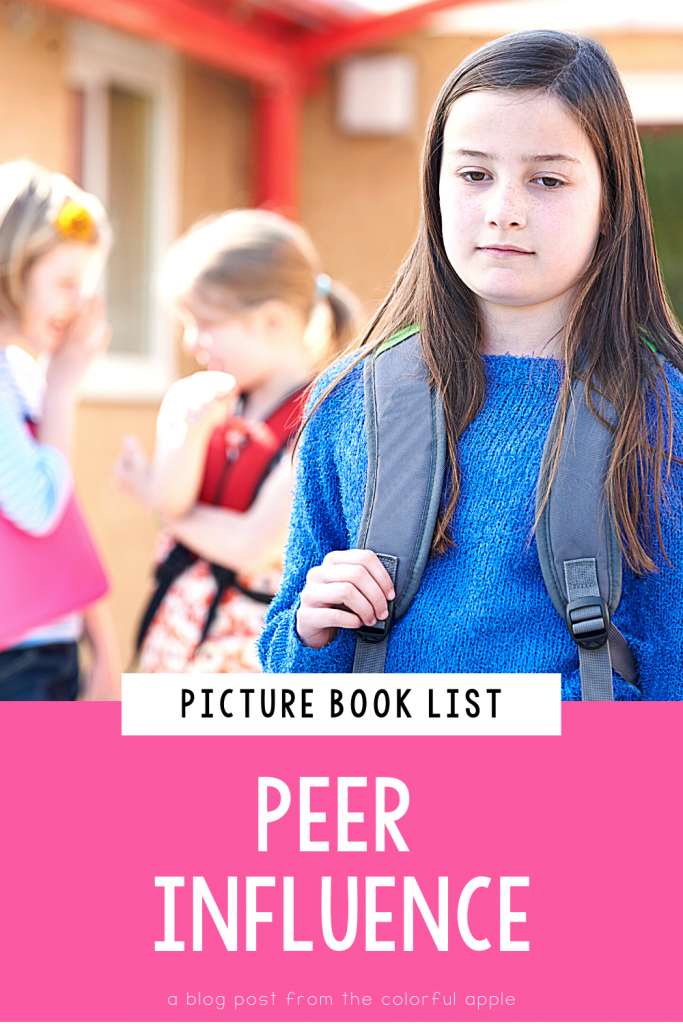A list of picture books about peer influence for your elementary classroom! Teach students important SEL skills with read-aloud books.