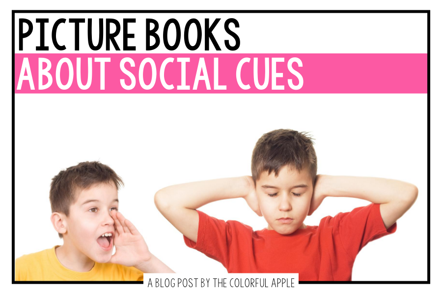 A list of picture books about social cues for your elementary classroom! Teach students important SEL skills with read-aloud books.