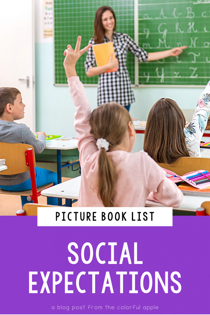 A list of picture books about social expectations for kids. Great books to use as read alouds to teach SEL in the elementary classroom!