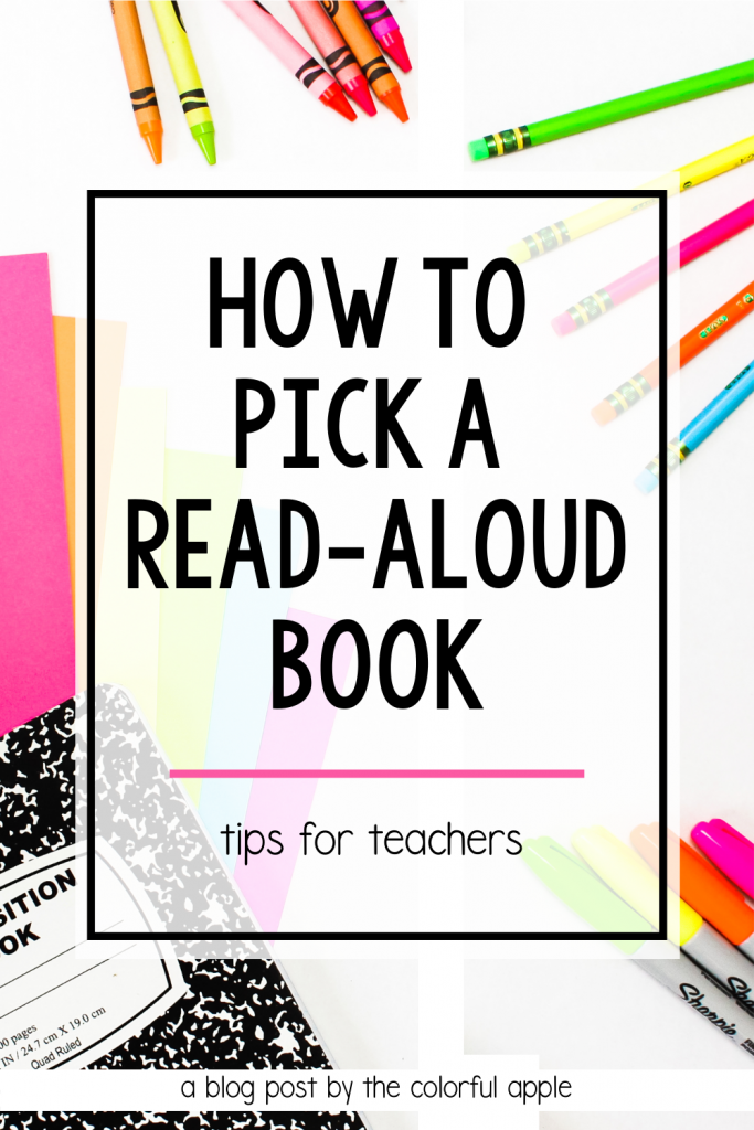 Lots of ideas to help you pick a read-aloud book for your classroom! Use these tips to choose a book that your students will love!