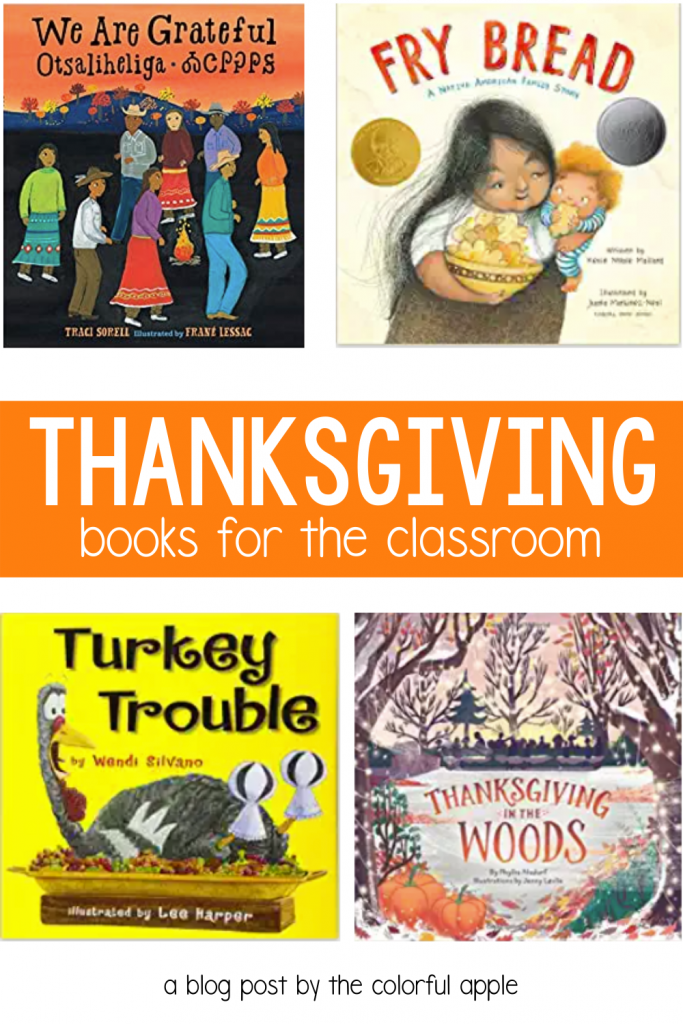 Check out these picture books for Thanksgiving! They make perfect read-alouds for the elementary classroom in November.