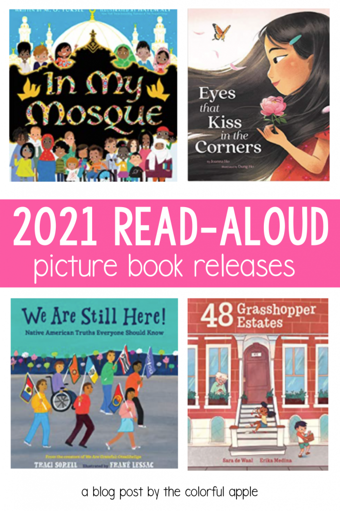 Here are a few of the 2021 picture books that I am excited to read this year!  I know they will make great read alouds for the classroom.