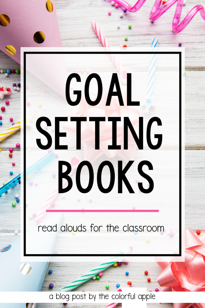 Check out these goal setting picture books to use in the classroom!  These great read alouds will help your students set goals for themselves.