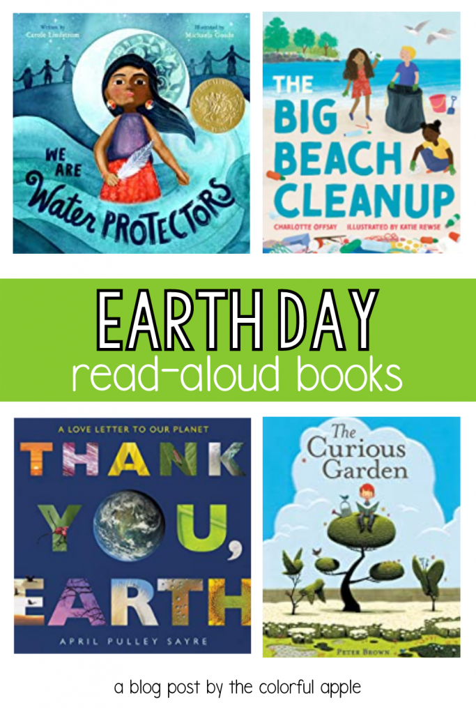 Earth Day picture books to read aloud in the classroom.  A collection of stories to teach students how and why to take care of the Earth.