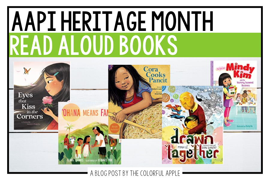 May is Asian American & Pacific Islander Heritage Month. These books are perfect to read aloud in the classroom to celebrate these voices.