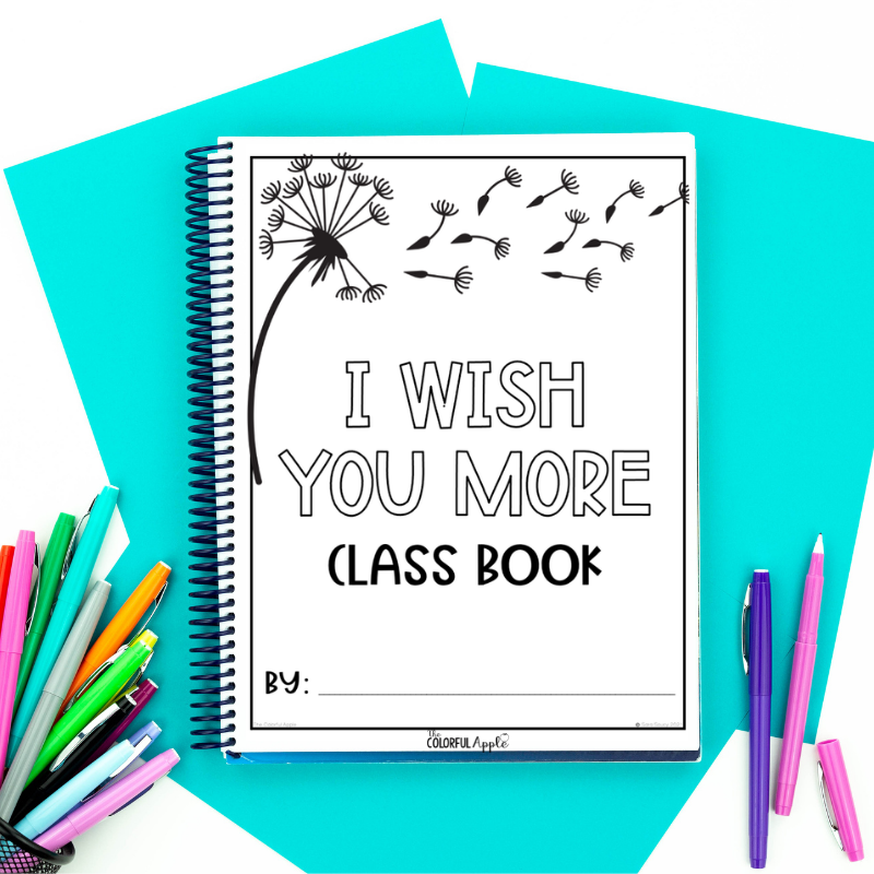 Free end of the year class book template to go with the book, I Wish You More!
