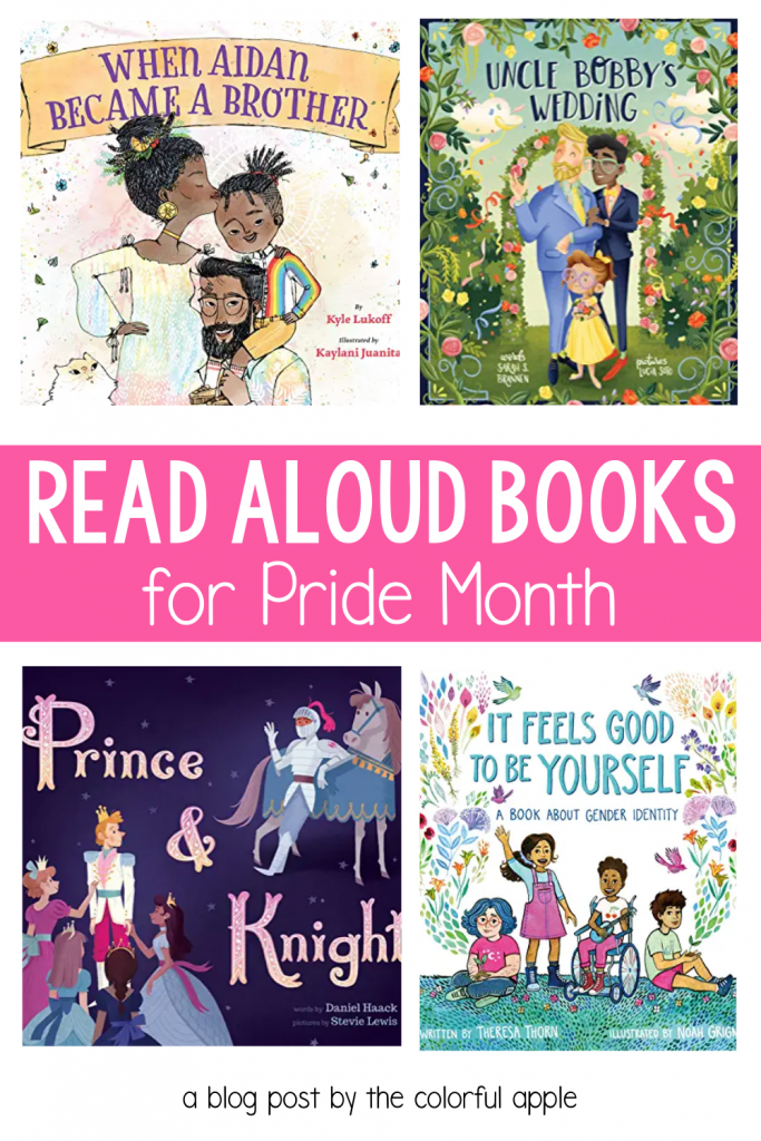 Celebrate in June with these read aloud books for Pride month!  A collection of books to share with your students to promote acceptance.